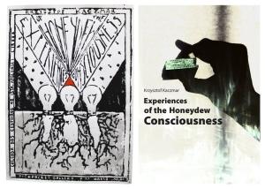 Krzysztof Kaczmar © - Experiences of the honeydew consciousness, set of posters