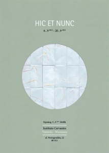 HIC ET NUNC exhibition poster (plakat HIC ET NUNC)