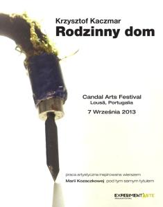 Krzysztof Kaczmar, Family House, installation, poster of the event (plakat wydarzenia)